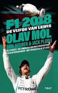Het F1-jaar 2018-Erik Houben, Jack Plooij, Olav Mol