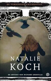 De verborgen universiteit 1 - De erfenis van Richard Grenville-Natalie Koch