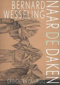 Naar de daken-Bernard Wesseling-eBook