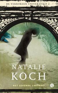 De verborgen universiteit 2 - Het levende labyrint-Natalie Koch