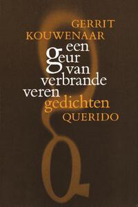 Een geur van verbrande veren-Gerrit Kouwenaar-eBook