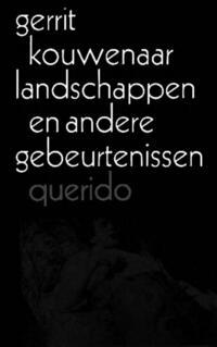 Landschappen en andere gebeurtenissen-Gerrit Kouwenaar-eBook