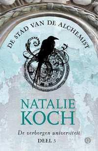 De verborgen universiteit 3 - De stad van de alchemist-Natalie Koch