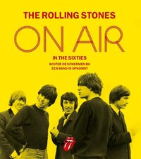 The Rolling Stones On Air in the Sixties-Richard Havers
