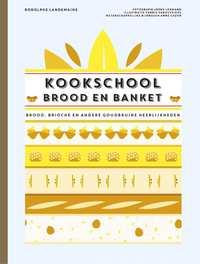 Kookschool Brood en Banket-Rodolphe Landemaine