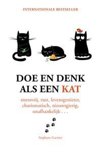 Doe en denk als een kat-Stephane Garnier
