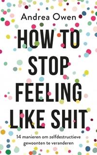 How to stop feeling like shit-Andrea Owen