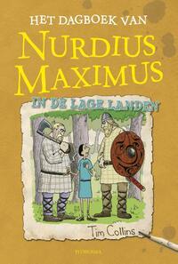 Het dagboek van Nurdius Maximus in de Lage Landen-Tim Collins