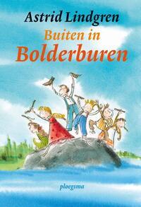 Buiten in Bolderburen-Astrid Lindgren