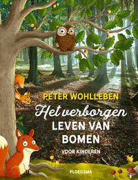 Het verborgen leven van bomen voor kinderen-Peter Wohlleben