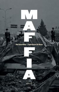 Maffia-Raf Sauviller, Salvatore Di Rosa