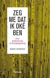 Zeg me dat ik oké ben-Marcel Hendrickx