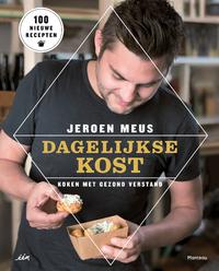 Dagelijkse kost - Koken met gezond verstand-Jeroen Meus