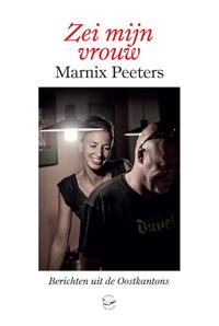 Zei mijn vrouw-Marnix Peeters