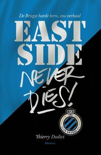 East Side never dies!-Ives Boone, Thierry Dodici