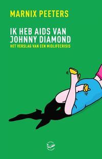 Ik heb aids van Johnny Diamond-Marnix Peeters