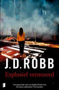 Explosief vermoord-J.D. Robb