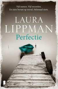 Perfectie-Laura Lippman