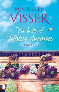 Een lucht vol Franse dromen-Michelle Visser