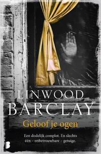 Geloof je ogen-Linwood Barclay