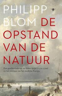 De opstand van de natuur-Philipp Blom
