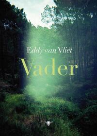 Vader-Eddy van Vliet
