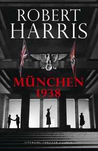 München 1938-Robert Harris