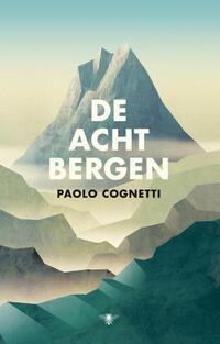 De acht bergen-Paolo Cognetti
