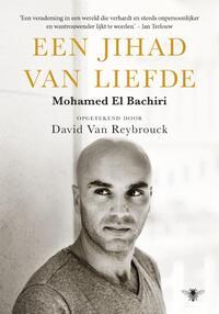 Jihad van liefde-David van Reybrouck, Mohamed El Bachiri