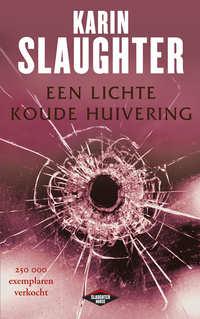 Een lichte koude huivering-Karin Slaughter