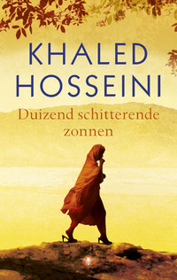 Duizend schitterende zonnen-Khaled Hosseini