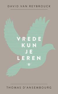 Vrede kun je leren-David van Reybrouck, Thomas d'Ansembourg-eBook