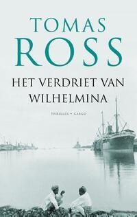 Het verdriet van Wilhelmina-Tomas Ross