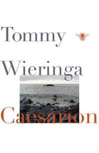 Caesarion-Tommy Wieringa