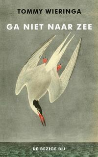 Ga niet naar zee-Tommy Wieringa-eBook