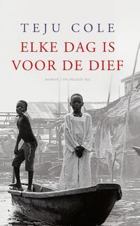 Elke dag is voor de dief-Teju Cole-eBook