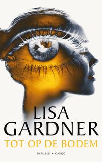 Tot op de bodem-Lisa Gardner