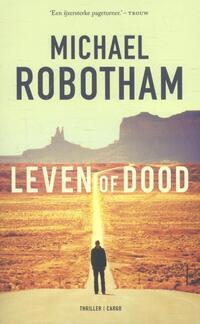 Leven of dood-Michael Robotham