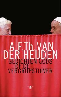 Gedichten Gods of de vergrijpstuiver-A.F.Th. van der Heijden-eBook