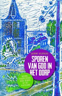 Sporen van God in het dorp-Jacobine Gelderloos