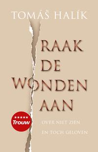 Raak de wonden aan-Tomas Halik-eBook