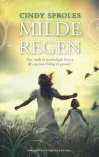 Milde regen-Cindy Sproles