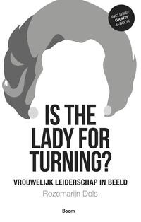 Is the lady for turning?-