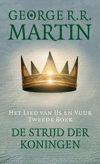 Het Lied van IJs en Vuur 2 - De strijd der koningen-George R.R. Martin