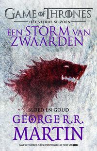 Game of Thrones 4 - Storm van Zwaarden - Bloed en Goud-George R.R. Martin