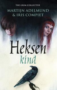 Heksenkind-Iris Compiet, Martijn Adelmund-eBook