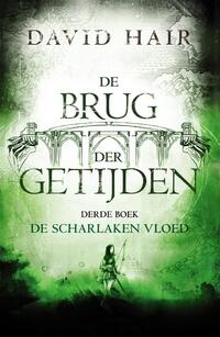 De Brug der Getijden 3 - De Scharlaken Vloed-David Hair-eBook