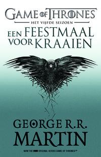 Game of Thrones 5 - Een Feestmaal voor Kraaien-George R.R. Martin