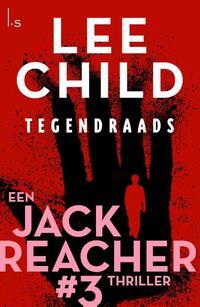Jack Reacher 3 - Tegendraads-Lee Child