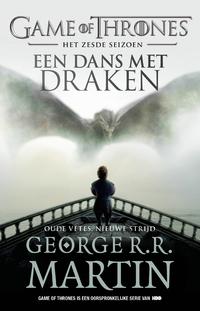 Game of Thrones 6 - Een dans met draken - Oude vetes, nieuwe strijd-George R.R. Martin